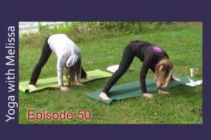 Post image for Yoga with Melissa Episode 50 : Edge