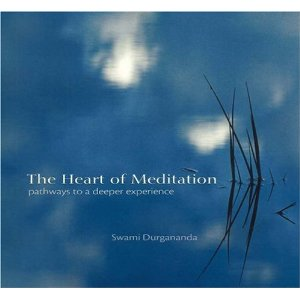 The Heart of Meditation: Pathways to a Deeper Experience Sally Kempton