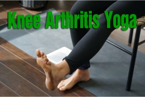 Post image for What yoga to do when suffering from Knee Arthritis