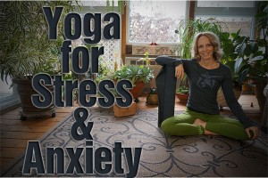 Post image for Yoga for stress and anxiety