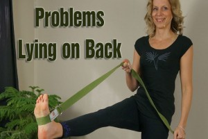 Post image for What to do if you have problems lying on your back doing yoga