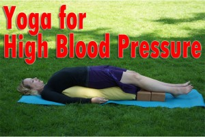 Post image for Yoga for High Blood Pressure