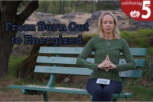 Post image for From Burn Out to Energized