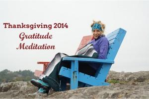Post image for Thanksgiving 2014 Gratitude Meditation