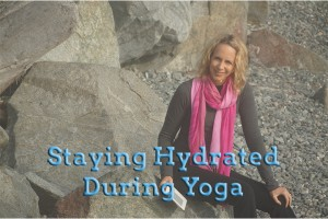 Post image for Staying Hydrated During Yoga