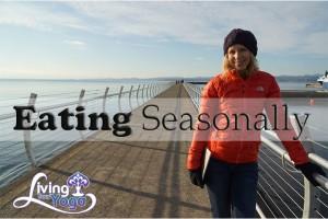 Post image for Eating Seasonally and Eating as a Yogi