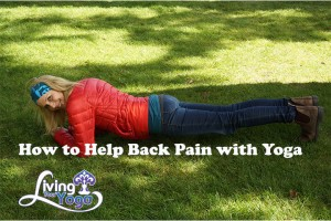 Post image for How to Help Back Pain with Yoga