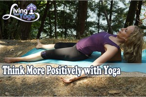 Post image for Think More Positively with Yoga