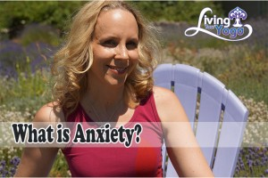 Post image for What is Anxiety?