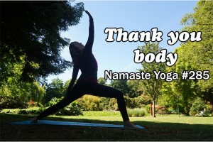 Post image for Namaste Yoga 285 Yoga for Gratitude, I'm Thankful for My Body, An Intermediate Level Yoga Class