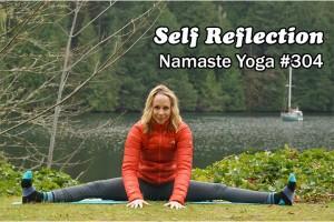Post image for Namaste Yoga 304 Focus Through Self Reflection