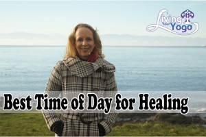 Post image for Best Time of Day for Healing