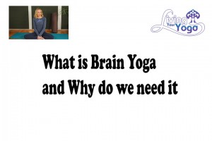 Post image for What is Brain Yoga and Why Do We Need It?