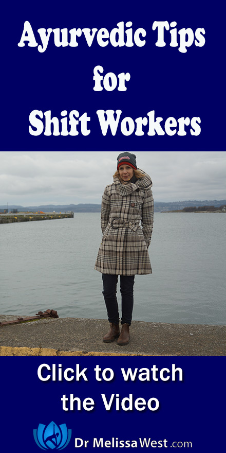 Ayurvedic-Tips-Shift-Workers