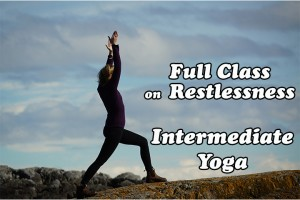 Post image for Namaste Yoga 323 Awakening to Your True Self Restlessness