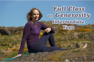 Post image for Namaste Yoga 325 Awakening to Your True Self Series, The Six Perfections: Generosity