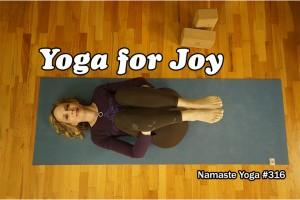 Post image for Namaste Yoga 316 Awakening Your True Self Series: Sympathetic Joy