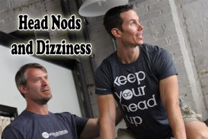 Post image for Head Nods and Dizziness