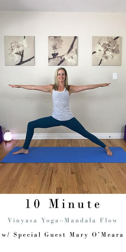 10 Minute Vinyasa Yoga – Mandala Flow with Special Guest