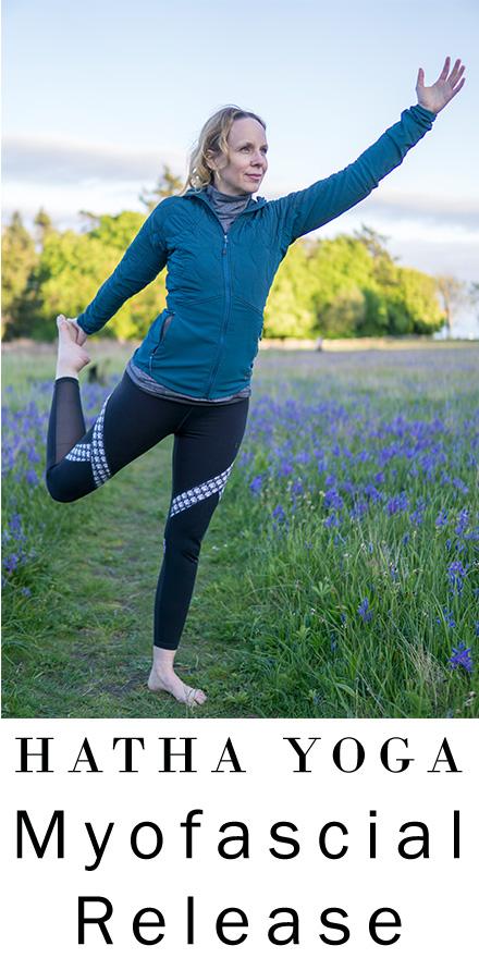 Self Myofascial Release for Hip Flexors | Hatha Yoga Full Class
